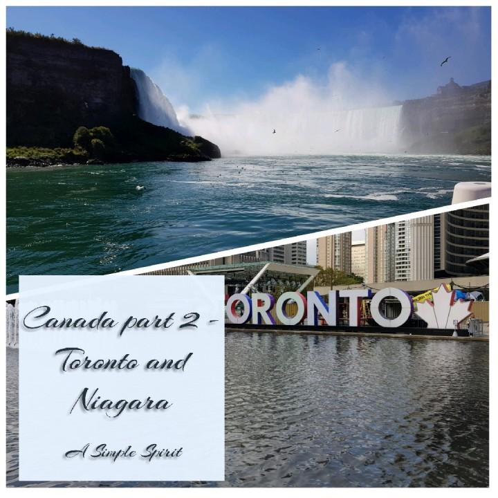 Canada Part 2 – Toronto &Niagara