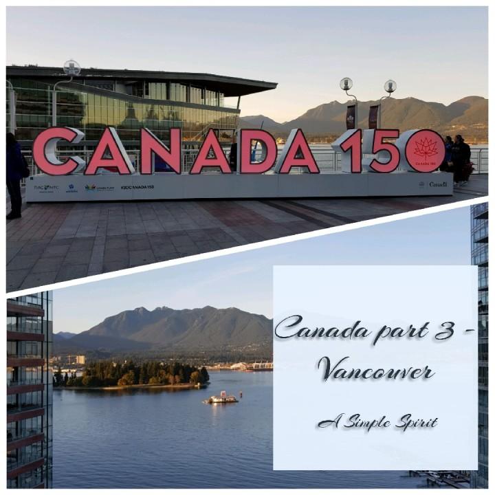 Canada part 3 –Vancouver