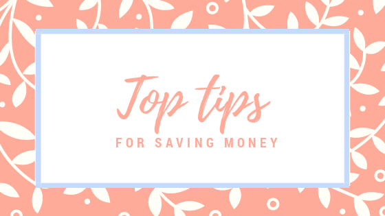 Top tips for saving