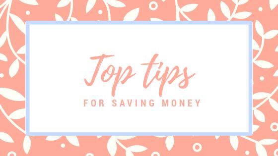 Top tips forsaving